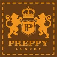 P PREPPY LUXURY