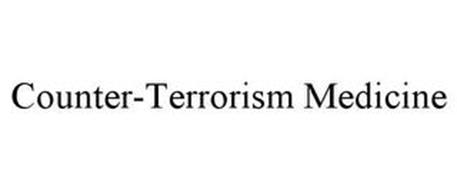 COUNTER-TERRORISM MEDICINE