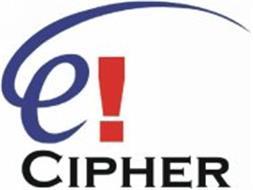 E! CIPHER