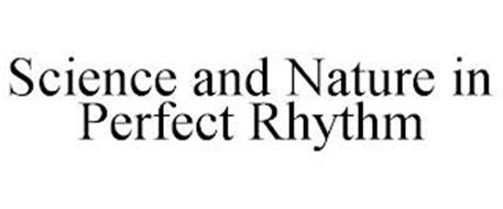 SCIENCE AND NATURE IN PERFECT RHYTHM