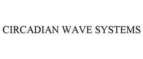 CIRCADIAN WAVE SYSTEMS