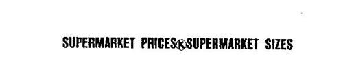 SUPERMARKET PRICES K SUPERMARKET SIZES