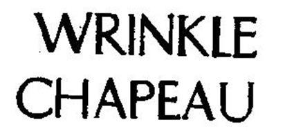 WRINKLE CHAPEAU
