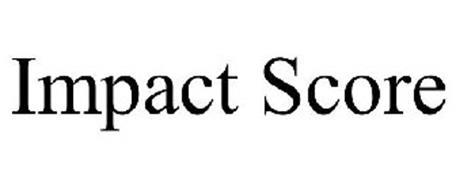 IMPACT SCORE
