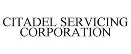 CITADEL SERVICING CORPORATION