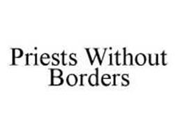 PRIESTS WITHOUT BORDERS