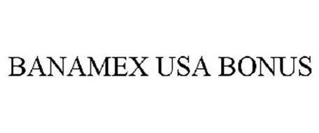 BANAMEX USA BONUS
