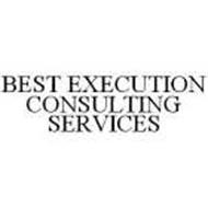 BEST EXECUTION CONSULTING SERVICES