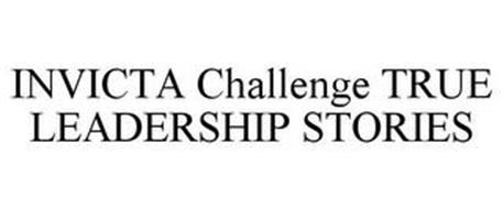 INVICTA CHALLENGE TRUE LEADERSHIP STORIES