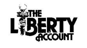 THE LIBERTY ACCOUNT