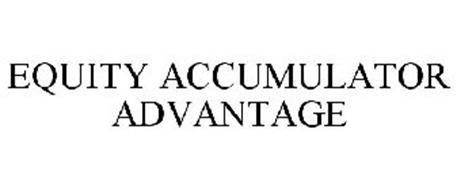 EQUITY ACCUMULATOR ADVANTAGE
