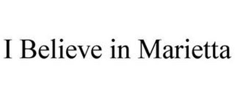 I BELIEVE IN MARIETTA