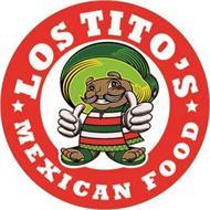 LOS TITO'S MEXICAN FOOD