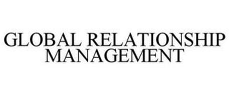 GLOBAL RELATIONSHIP MANAGEMENT