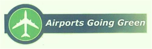 AIRPORTS GOING GREEN