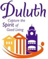 DULUTH CAPTURE THE SPIRIT OF GOOD LIVING