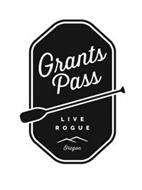 GRANTS PASS LIVE ROGUE OREGON