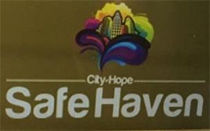 CITY OF HOPE SAFE HAVEN