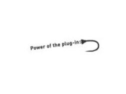 POWER OF THE PLUG-IN