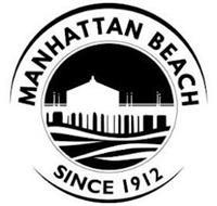 MANHATTAN BEACH SINCE 1912