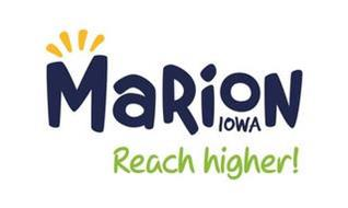MARION IOWA REACH HIGHER!