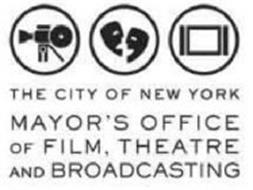 THE CITY OF NEW YORK MAYOR'S OFFICE OF FILM, THEATRE AND BROADCASTING