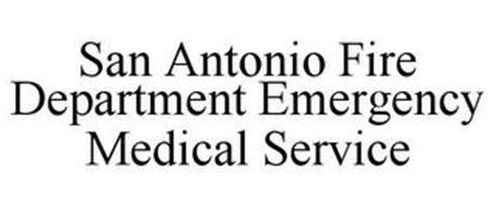 SAN ANTONIO FIRE DEPARTMENT EMERGENCY MEDICAL SERVICE