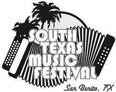SOUTH TEXAS MUSIC FESTIVAL SAN BENITO, TX