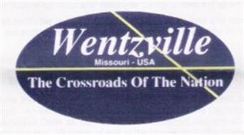 WENTZVILLE MISSOURI-USA THE CROSSROADS OF THE NATION