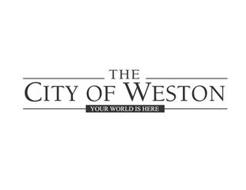 THE CITY OF WESTON YOUR WORLD IS HERE