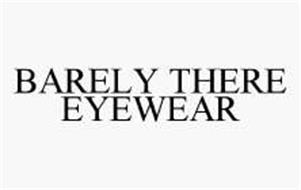 BARELY THERE EYEWEAR