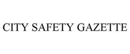 CITY SAFETY GAZETTE
