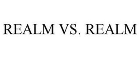 REALM VS. REALM