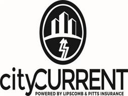 CITYCURRENT POWERED BY LIPSCOMB & PITTS INSURANCE