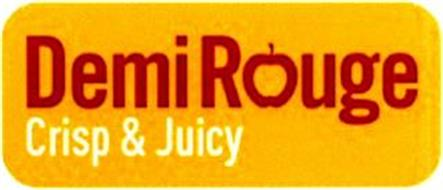 DEMI ROUGE CRISP & JUICY