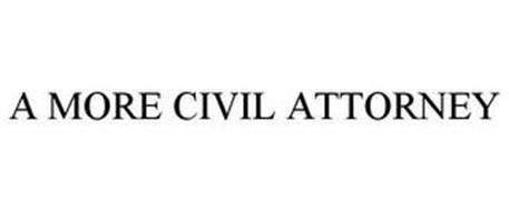 A MORE CIVIL ATTORNEY