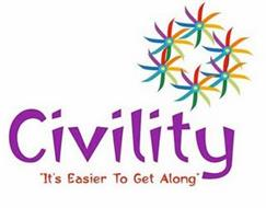 "CIVILITY ""IT'S EASIER TO GET ALONG"""