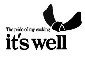 THE PRIDE OF MY COOKING IT'S WELL