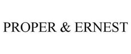 PROPER & ERNEST