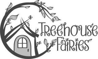 TREEHOUSE FAIRIES