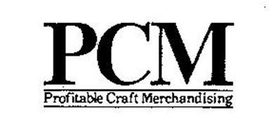 PCM PROFITABLE CRAFT MERCHANDISING