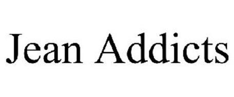 JEAN ADDICTS