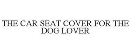 THE CAR SEAT COVER FOR THE DOG LOVER