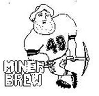 MINER BREW 49