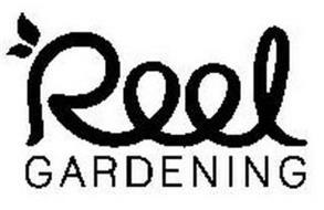 REEL GARDENING