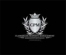 CPM CLAMORGAN PROPERTY MANAGEMENT WHEREQUANTITY MEETS QUALITY ESTABLISHED 2015
