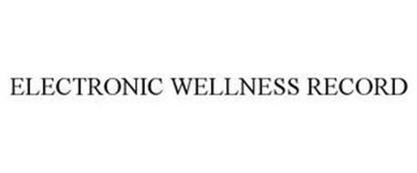 ELECTRONIC WELLNESS RECORD
