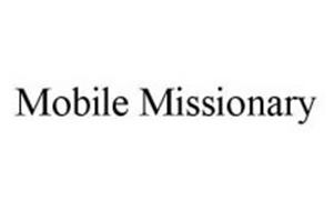 MOBILE MISSIONARY