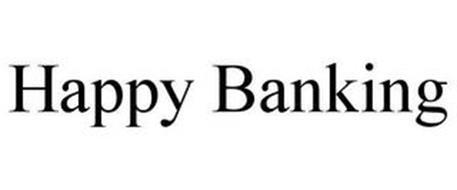 HAPPY BANKING