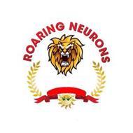 ROARING NEURONS